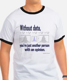 Without Data... T