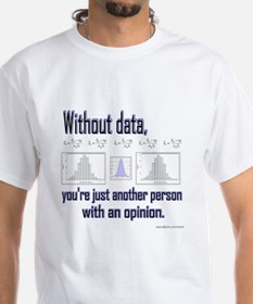 Without Data... Shirt