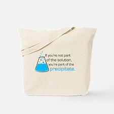 Precipitate Tote Bag