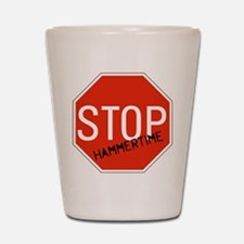 Hammer Time Shot Glass
