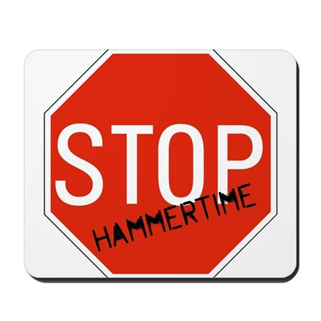 Hammer Time Mousepad