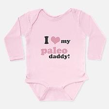 I Love My Paleo Daddy Long Sleeve Infant Bodysuit