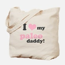 I Love My Paleo Daddy Tote Bag