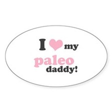 I Love My Paleo Daddy Decal