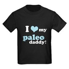I Love My Paleo Daddy T