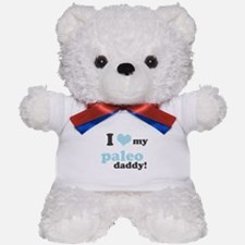 I Love My Paleo Daddy Teddy Bear
