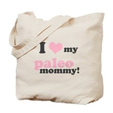 I Love my Paleo Mommy Tote Bag