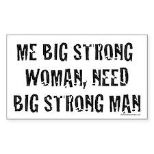 (Rectangle) Woman needs big strong man