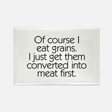 Of Course I Eat Grains Rectangle Magnet (10 pack)