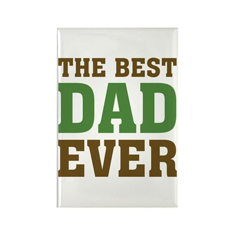 The Best Dad Ever Rectangle Magnet
