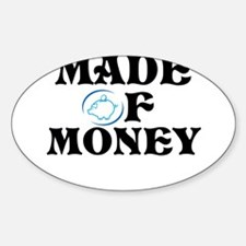 Made Of Money Decal