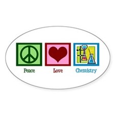 Peace Love Chemistry Decal