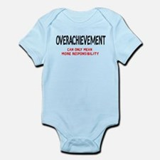 Overachievement can only mean Infant Bodysuit