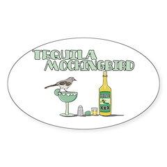 Tequila Mockingbird Sticker (Oval)