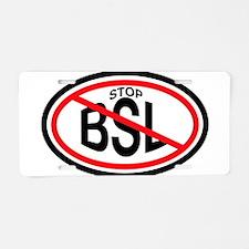 Stop Breed Specific Legislation (BSL) Aluminum Lic
