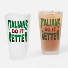 Italians do it better Pint Glass