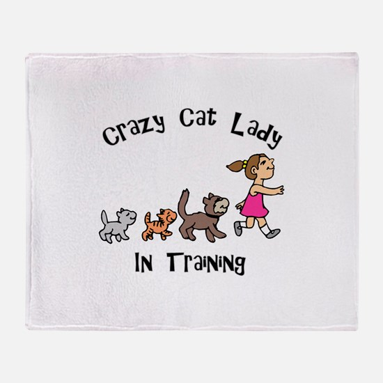 Crazy Cat Lady In Training Throw Blanket