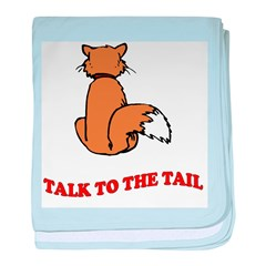 Talk To The Tail baby blanket