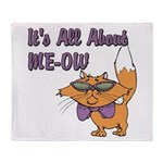 It's All About Me Cat Throw Blanket