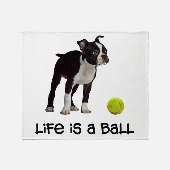Boston Terrier Life Throw Blanket