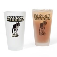 Boston Terrier Dad Drinking Glass
