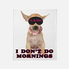 Chihuahua Mornings Throw Blanket