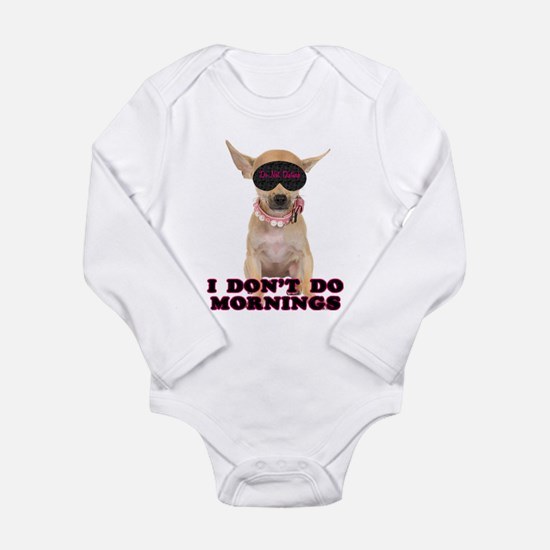 Chihuahua Mornings Long Sleeve Infant Bodysuit