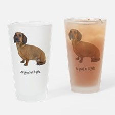 Good Dachshund Pint Glass
