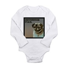 Notorious P.U.G. Long Sleeve Infant Bodysuit
