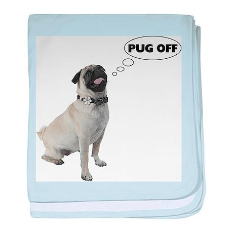Pug Off baby blanket