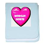 I Love My Morgan Horse baby blanket