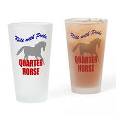 Ride With Pride Quarter Horse Pint Glass