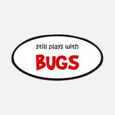 Still Plays With Bugs Patches