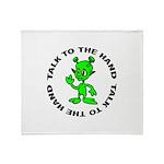 Talk To The Hand Alien Throw Blanket
