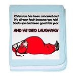 Christmas Is Cancelled Joke baby blanket