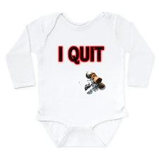 I Quit Smoking Long Sleeve Infant Bodysuit