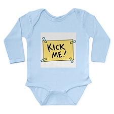 Kick Me Sign Long Sleeve Infant Bodysuit