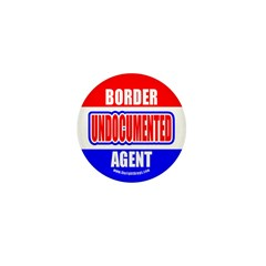 Undocumented Border Agent Mini Button