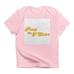 Pimp My T-Shirt Infant T-Shirt