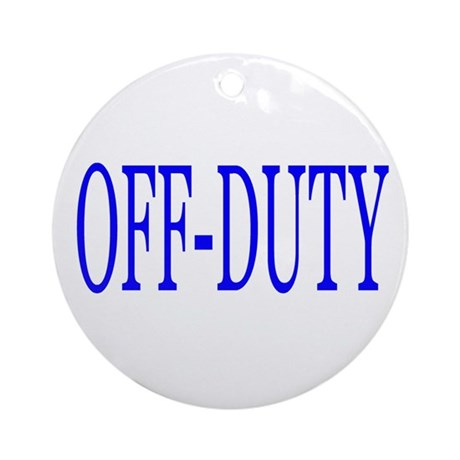 Off-Duty (Blue) Ornament (Round)