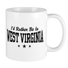 I'd Rather Be In West Virginia Mug