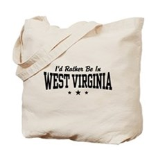 I'd Rather Be In West Virginia Tote Bag