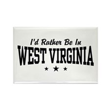 I'd Rather Be In West Virginia Rectangle Magnet