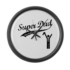 Super Dad is UNSTOPPABLE Large Wall Clock