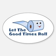 Let The Good Times Roll Decal