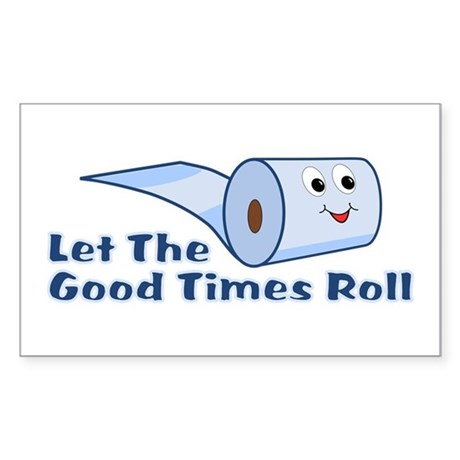 Let The Good Times Roll Sticker (Rectangle)