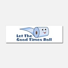 Let The Good Times Roll Car Magnet 10 x 3