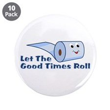 """Let The Good Times Roll 3.5"""" Button (10 pack)"""