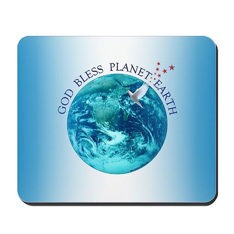 God Bless Planet Earth Mousepad