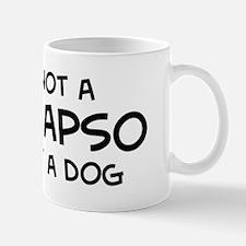 If it's not a Lhasa Apso Mug